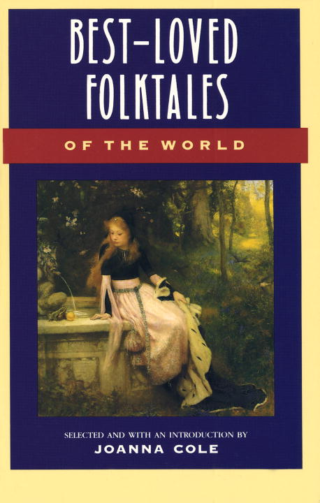 Best Loved Folktales of the World By Cole, Joanna
